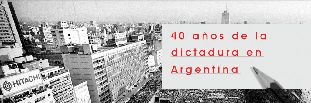 40 años de la dictadura en Argentina